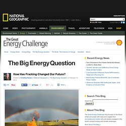 How Has Fracking Changed Our Future? – The Great Energy Challenge Blog