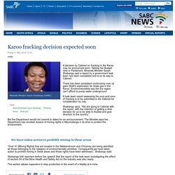 Karoo fracking decision expected soon :Friday 11 May 2012