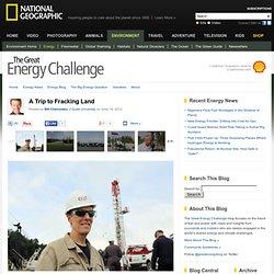 A Trip to Fracking Land