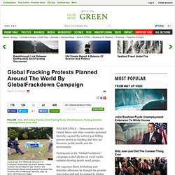 Global Fracking Protests Planned Around The World By GlobalFrackdown Campaign
