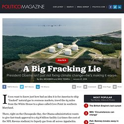 A Big Fracking Lie - Bill McKibben and Mike Tidwell - POLITICO Magazine