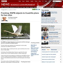 Fracking: RSPB objects to Cuadrilla plans for two sites