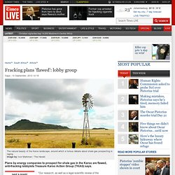 Fracking plans 'flawed': lobby group
