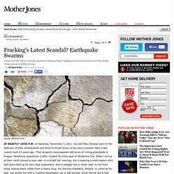 Fracking's Latest Scandal? Earthquake Swarms