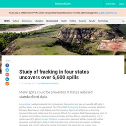 Study of fracking in four states uncovers over 6,600 spills