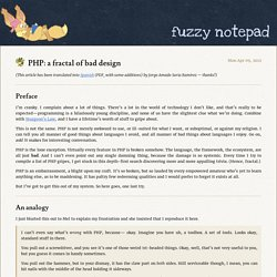 PHP: a fractal of bad design - fuzzy notepad