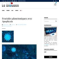 Fractales planctoniques avec Apophysis