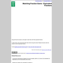 Fraction Game - Match Equivalent Fractions