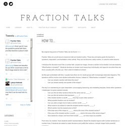 Fraction Talks: How To...