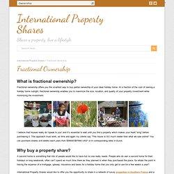 Fractional Ownership - International Property Shares
