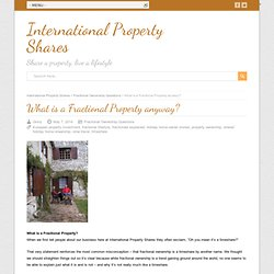 What is a Fractional Property anyway?