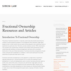 Fractional Ownership Resources and Articles – SirkinLaw APC