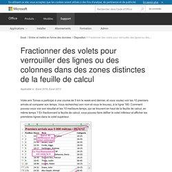 Fractionner des volets pour verrouiller des lignes ou des colonnes dans des zones distinctes de la feuille de calcul - Excel
