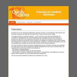 Fractions et nombres décimaux - Accueil