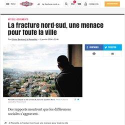 La fracture nord-sud, une menace pour toute la ville