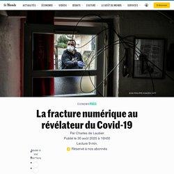 La fracture numérique au révélateur du Covid-19