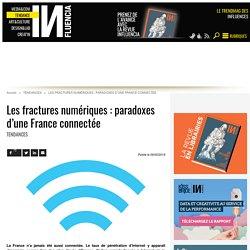 Les fractures numériques : paradoxes d'une France connectée