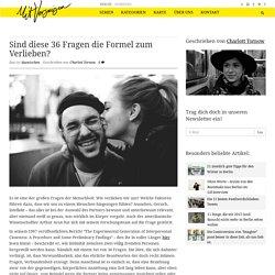 Sind diese 36 Fragen die Formel zum Verlieben? - Mit Vergnügen Berlin