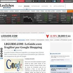 LEGUIDE.COM : LeGuide.com fragilisé par Google Shopping, Avis d'experts FR0010146092, ALGUI