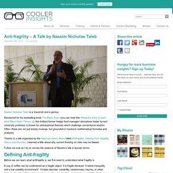 Anti-fragility – A Talk by Nassim Nicholas Taleb