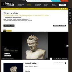 Le fragment dans les Antiquités grecques et romaines du Louvre