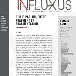 Giulio Paolini, Entre fragment et fragmentation - Influxus