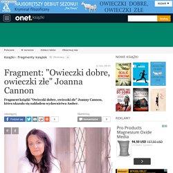 """Fragment: """"Owieczki dobre, owieczki złe"""" Joanna Cannon - Książki"""