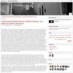 CANTOS ENTRE RÍOS SONOROSOS » Fragmentario filosófico-literario. Roberto Calasso - Las bodas de Cadmo y Harmonía