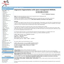 Segments fragmentation with space management MANUAL, Oracle Apps DBA Kaparelis