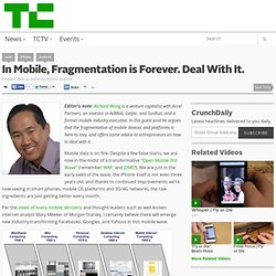 In Mobile, Fragmentation is Forever. Deal With It.