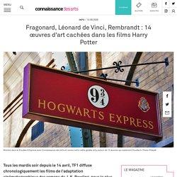 13 œuvres d'art cachées dans les films Harry Potter : Fragonard, Léonard de Vinci, Rembrandt :