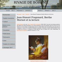 Fragonard. La Liseuse (v. 1770). Morisot. La lecture (1888)