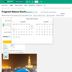 Fragrant Nature Kochi (Kochi (Cochin), India - Kerala) - UPDATED 2016 Hotel Reviews - TripAdvisor