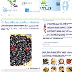 Tarte fraîche aux myrtilles et à la ricotta