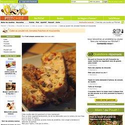 cake poulet mozza