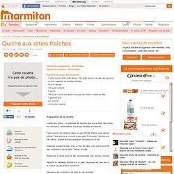 Quiche aux orties fraîches - Recette de cuisine Marmiton : une recette