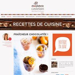 Fraîcheur chocolatée ! - Le Blog des chocolats Castelain