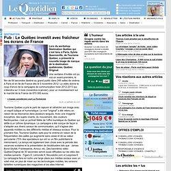 Pub : Le Québec investit avec fraîcheur les écrans de France