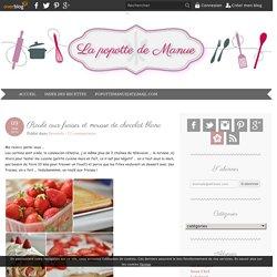 Roulé aux fraises et mousse de chocolat blanc