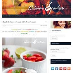 Salade de fraises à l'orange et à la fleur d'oranger