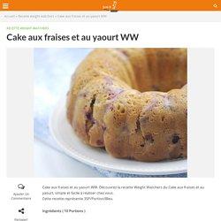 Cake aux fraises et au yaourt WW » Recette weight watchers