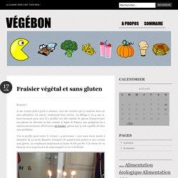 Fraisier végétal et sans gluten