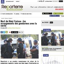 Mort de Rémi Fraisse: les arrangements des gendarmes avec la vérité