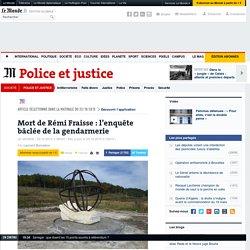 Mort de Rémi Fraisse: l'enquête bâclée de la gendarmerie