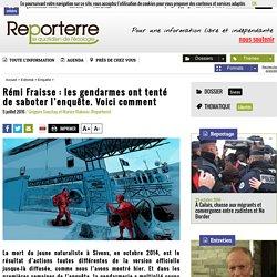 Rémi Fraisse: les gendarmes ont tenté de saboter l'enquête. Voici comment