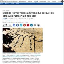 Mort de Rémi Fraisse à Sivens: Le parquet de Toulouse requiert un non-lieu