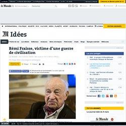 Remi Fraisse, victime d'une guerre de civilisation