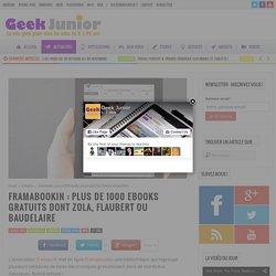 Framabookin : plus de 1000 ebooks gratuits dont Zola, Flaubert ou Baudelaire