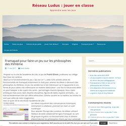Framapad pour faire un jeu sur les philosophes des XVIIIème – Réseau Ludus : jouer en classe