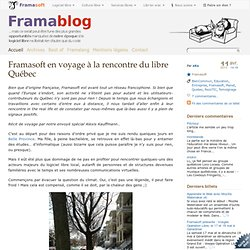 Framasoft en voyage à la rencontre du libre Québec